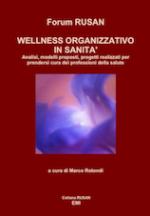 Wellness Organizzativo in Sanità
