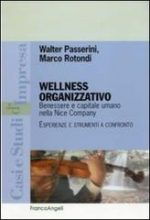 Wellness Organizzativo® – Benessere e capitale umano nella Nice Company