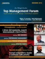 Top Management Forum 2012. Scenari, strategie e strumenti per competere