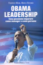 Obama Leadership. Cosa possiamo imparare come manager e come persone