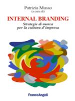 Internal Branding. Strategie di marca per la cultura di impresa
