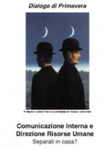 Comunicazione interna e Direzione Risorse Umane. Separati in casa?