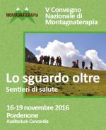 Lo sguardo oltre: 5 convegno nazionale di Montagnaterapia