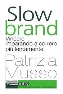copertina_slow_brand_musso_francoangeli