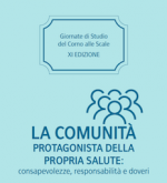 La comunità protagonista della propria salute: consapevolezze, responsabilità e doveri